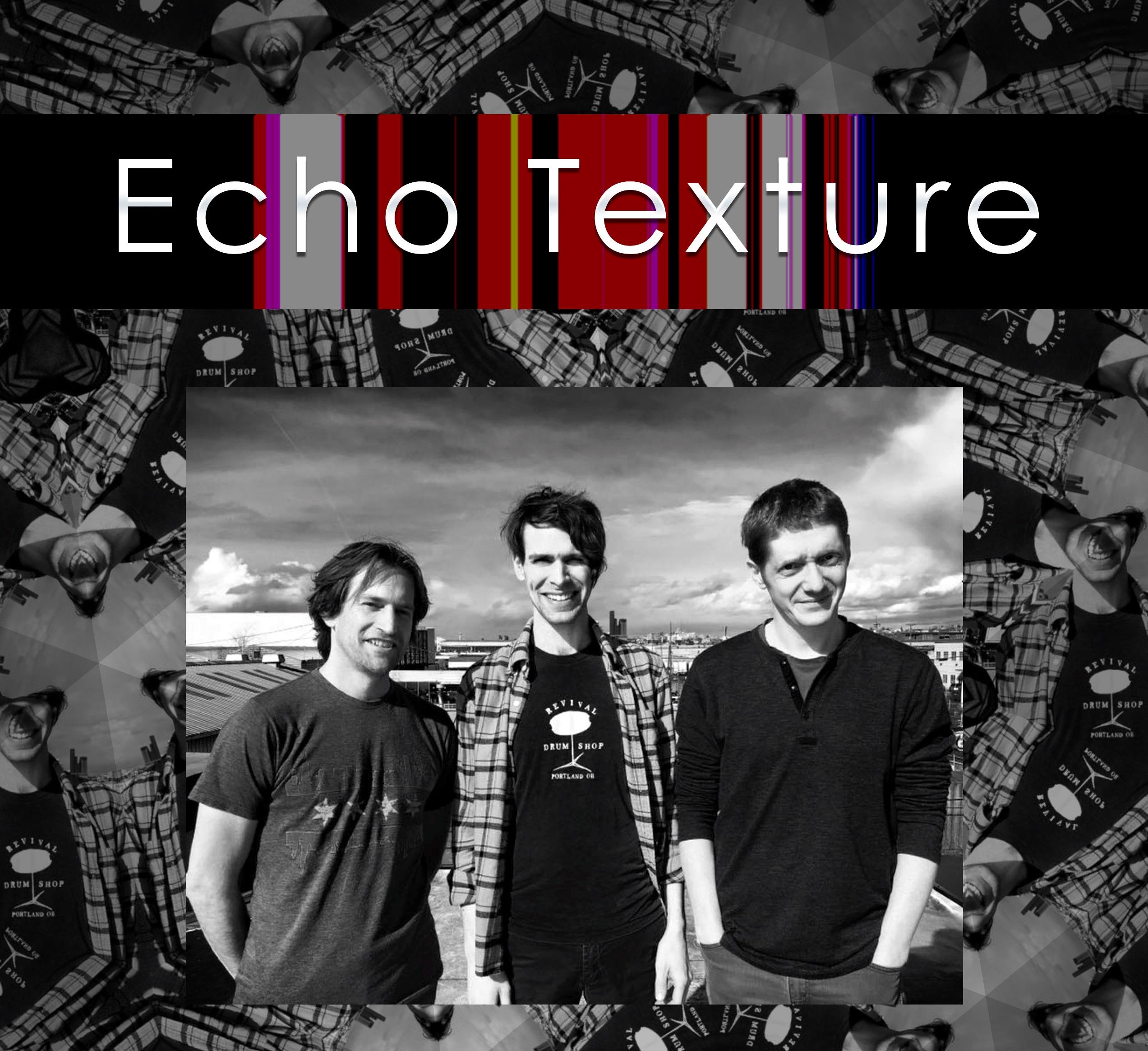 Echo Texture
