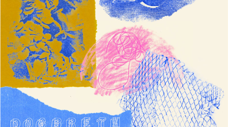 Review: Dogbreth – 'Second Home'