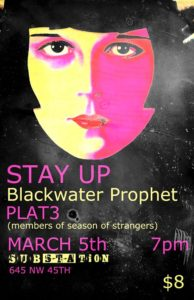 Stay Up EP Release at Substation (with Blackwater Prophet and Plat3) @ Substation | Seattle | Washington | United States