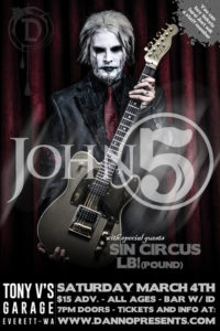 John 5 and The Creatures with Sin Circus and LB! March 4 at Tony V's @ Tony V's Garage | Everett | Washington | United States