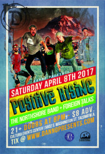 Positive Rising, The NorthShore Band and Foreign Talks play Cultura Event Center April 8 @ Cultura Event Center | Tacoma | Washington | United States