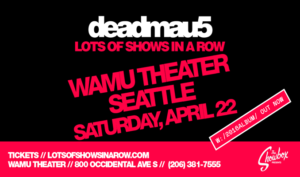 deadmau5 in Seattle @ WaMu Theater