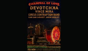 DeVotchKa in Seattle (with Vince Mira, Circus Contraption Band, Can Can Cabaret, Jason Webley) @ The Showbox