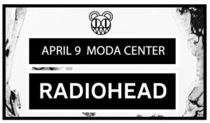 Radiohead in Portland @ Moda Center
