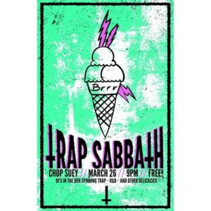 Trap Sabbath @ Chop Suey | Seattle | Washington | United States