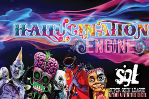 Super Geek League's Scifidelic Action Adventure Circus Presents Hallucination Engine, An Original Production For The Battle Of The Intergalactic Mind @ El Corazon | Seattle | Washington | United States