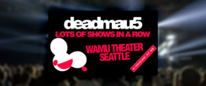 deadmau5 @ WaMu Theater | Seattle | Washington | United States