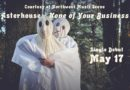 """PREMIERE: Listen to """"None Of Your Business"""" by Asterhouse"""
