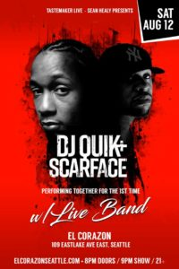 DJ Quik Scarface w/ Live Band On Aug 12 @ El Corazon | Seattle | Washington | United States