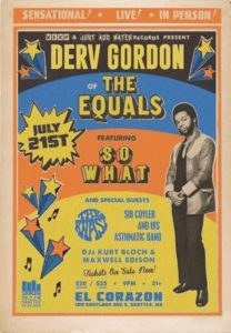 Derv Gordon (of The Equals) So What, The Knast, Sir Coyler & His Asthmatic Band On July 21 @ El Corazon | Seattle | Washington | United States