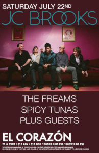 JC Brooks Thaddillac, The Freams, Spicy Tunas On July 22 @ El Corazon | Seattle | Washington | United States