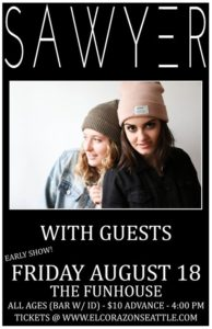 Sawyer On Aug 18 @ El Corazon | Seattle | Washington | United States