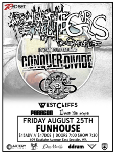 Conquer Divide, Circuit Of Suns, West Cliffs, Paragon, Down The Scope On Aug 25 @ El Corazon | Seattle | Washington | United States
