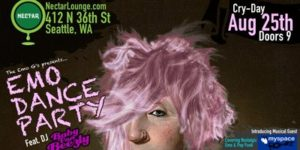 """EMO Dance Party"" feat. DJ Baby Van Beezly On Aug 25 @ Nectar Lounge 