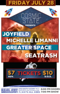 JOYFIELD, Michelle Limanni, Greater Space & Seatrash On July 28