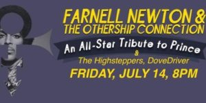 FARNELL NEWTON & THE OTHERSHIP CONNECTION performing a Tribute to PRINCE On July 14 @ Nectar Lounge | Seattle | Washington | United States