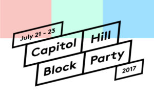 CAPITOL HILL BLOCK PARTY ON JULY 21 @ neumos | Seattle | Washington | United States