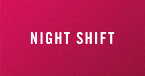 NIGHT SHIFT @ The Crocodile | Seattle | Washington | United States