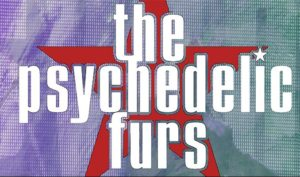 THE PSYCHEDELIC FURS with Robyn Hitchcock On JULY 21 @ The Showbox | Seattle | Washington | United States