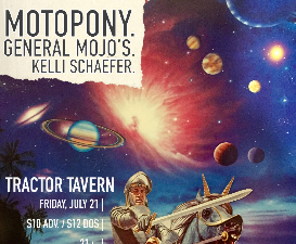 Motopony w/ General Mojo's & Kelli Schaefer @ Tractor | Seattle | Washington | United States