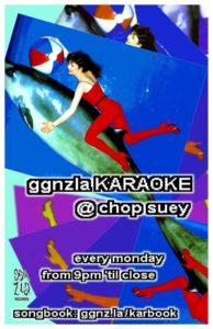 ggnzla KARAOKE On Aug 28 @ Chop Suey | Seattle | Washington | United States