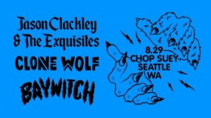 Clone Wolf, BAYWITCH On Aug 29 @ Chop Suey | Seattle | Washington | United States