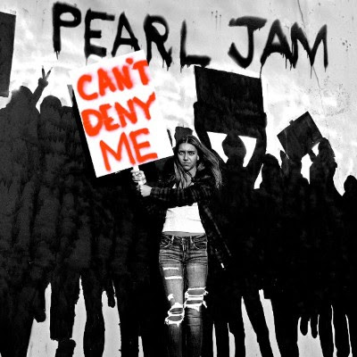 """Pearl Jam releases new single """"Can't Deny Me"""" and announces new album"""