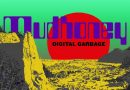 Murder, mayhem, and the end of the world: Mudhoney's uplifting Digital Garbage