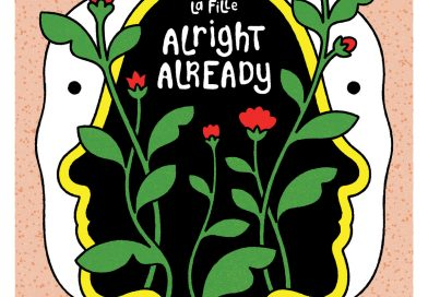 Review: La Fille — 'Alright Already'