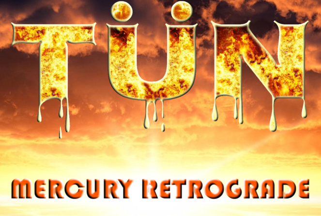 Review: TÜN — 'Mercury Retrograde'